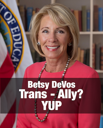 DeVos becomes latest unlikely Trans ally